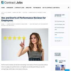 Dos and Don'ts of Performance Reviews for Employees