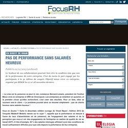 Pas de performance sans salariés heureux - En direct de RH&M - Focus RH