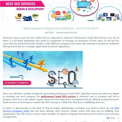 Performance Based SEO Services – Is It Effective?