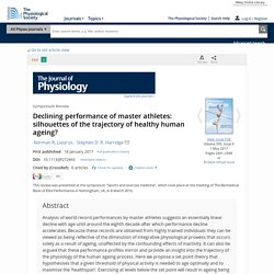 Declining performance of master athletes: silhouettes of the trajectory of healthy human ageing? - Lazarus - 2017 - The Journal of Physiology