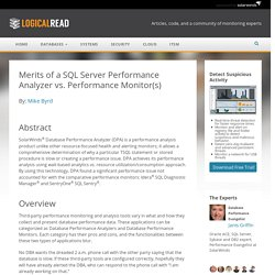 Merits of a SQL Server Performance Analyzer vs. Performance Monitor(s) - SolarWinds