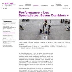 Performance « Les Spécialistes. Seven Corridors »