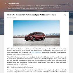 Kia Sedona 2021 Performance Specs And Standard Features