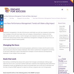 How New Performance Management Trends will Make a Big Impact - Engage for SuccessEngage for Success