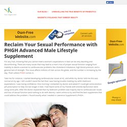 Reclaim Your Sexual Performance with PHGH Advanced Male Lifestyle Supplement