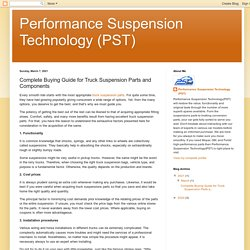 Performance Suspension Technology (PST): Complete Buying Guide for Truck Suspension Parts and Components