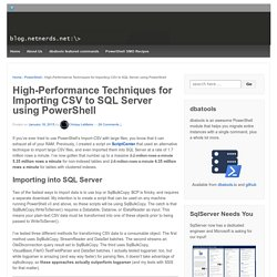 High-Performance Techniques for Importing CSV to SQL Server
