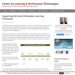 Supporting the Social Workplace Learning Continuum