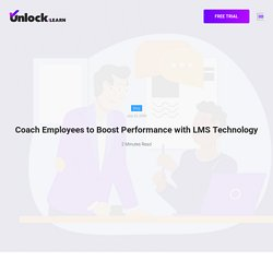 Coach Employees to Boost Performance with LMS Technology
