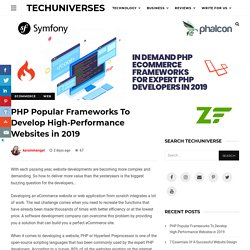 PHP Popular Frameworks To Develop High-Performance Websites in 2019 - Techuniverses