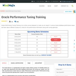 Oracle Performance Tuning Training Live Online Classes - Mindmajix