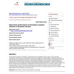 Acta Sci., Agron. vol.41 Maringá 2019 Epub Sep 23, 2019 Agronomic performance of transgenic soybean cultivars in Brazilian Cerrado