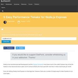 5 Easy Performance Tweaks for Node.js Express
