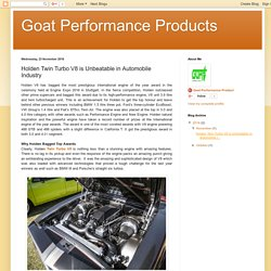 Goat Performance Products: Holden Twin Turbo V8 is Unbeatable in Automobile Industry