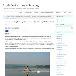 High Performance Rowing - Journal - Understanding Rowing Technique - The Timing of the Catch