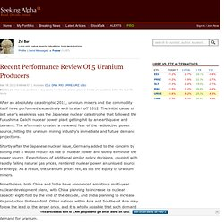 Recent Performance Review Of 5 Uranium Producers
