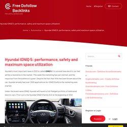 Hyundai IONIQ 5: performance, safety and maximum space utilization