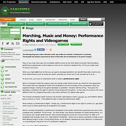 Brian Schmidt's Blog - Marching, Music and Money: Performance Rights and Videogames