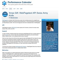 Xmas Gift: WebPagetest API Swiss Army Knife