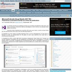Microsoft dévoile Visual Studio 2017 RC : performances, productivité et DevOps aux centres des améliorations