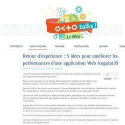Retour d'expérience : 5 idées pour améliorer les performances d'une application Web AngularJS