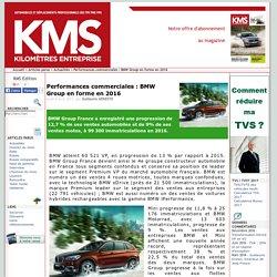 Performances commerciales : BMW Group en forme en 2016 - Kilomètres Entreprise le site éditorial pour la gestion de parc automobile et pour l'optimisation des TVS / TVTS et des émissions de CO2 pour les véhicules en entreprise
