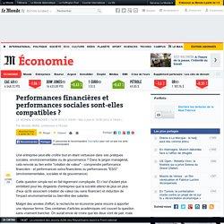 Performances financières et performances sociales sont-elles compatibles ?