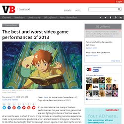 The best and worst video game performances of 2013