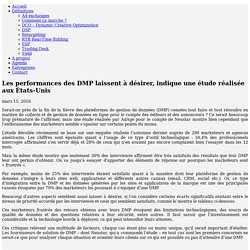 Les performances des DMP laissent à désirer, indique une étude réalisée aux États-Unis