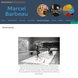 Performances - Marcel Barbeau