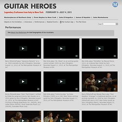 Performances | Guitar Heroes | The Metropolitan Museum of Art, New York
