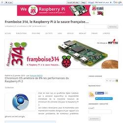 Chromium OS améliore de 8% les performances du Raspberry Pi 2