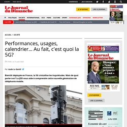 Performances, usages, calendrier… Au fait, c'est quoi la 5G?