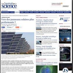 Des panneaux solaires plus performants pourraient bientôt voir le jour › Energie