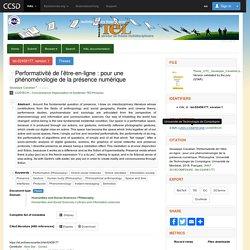 Performativité de l'être-en-ligne : pour une phénoménologie de la présence numérique - TEL - Thèses en ligne