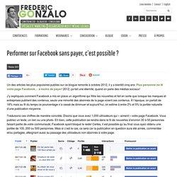 Performer sur Facebook sans payer, c'est possible ?