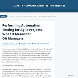 Performing Automation Testing for Agile Projects – What it Means for QA Managers