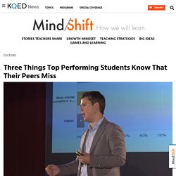 Three Things Top Performing Students Know That Their Peers Miss