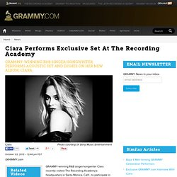 Ciara Performs Exclusive Set At The Recording Academy