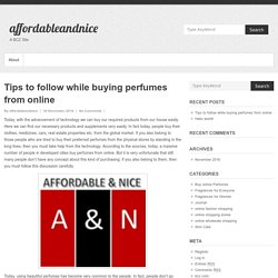 Tips to follow while buying perfumes from online