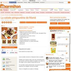 La salade périgourdine de Mamé : Recette de La salade périgourdine de Mamé