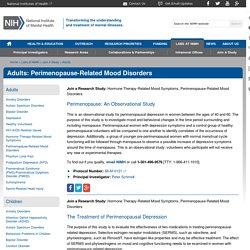 Adults: Perimenopause-Related Mood Disorders
