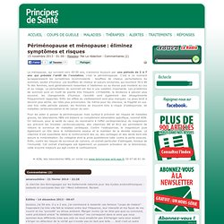 Maladies, Périménopause et ménopause: éliminez symptômes et risques