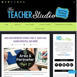 Math Talk, Guided Practice, and More! - The Teacher Studio: Learning, Thinking, Creating