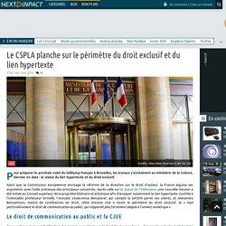 Le CSPLA planche sur le périmètre du droit exclusif et du lien hypertexte