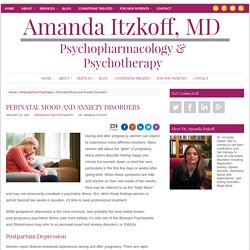 Perinatal Mood and Anxiety Disorders - Amanda Itzkoff, MD