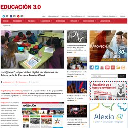 'red@cción', el periódico digital de alumnos de Primaria de la Escuela Anselm Clavé