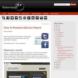 Cacharreando...: Crea tu periódico web con Paper.li