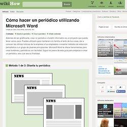 3 formas de hacer un periódico utilizando Microsoft Word