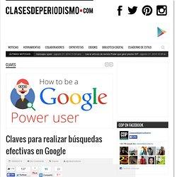 Claves para realizar búsquedas efectivas en Google